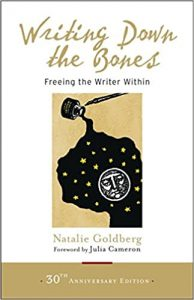 Down the Bones Freeing the Writer Within